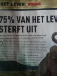 Wetenschap in Beeld (editie Nr 10/2014) stelt dat 75% van het leven uitgeroeid is binnen 200 jaar.