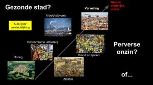 5000 jaar verstedelijking op basis van alles behalve gezondheid